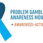 Big Plans for March Problem Gambling Awareness Month in the US